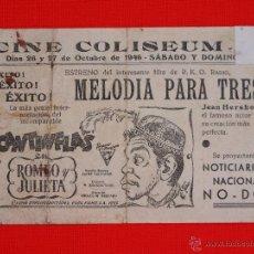 Cine: ROMEO Y JULIETA, CANTINFLAS, MELODIA PARA TRES, PROGRAMA LOCAL, CINE COLISEUM 1946. Lote 47262253