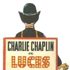 Cine: LUCES DE LA CIUDAD PROGRAMA TROQUELADO CB FILMS CHARLES CHAPLIN. Lote 47321490