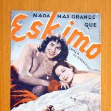 Cine: ESKIMO (MALA EL MAGNIFICO) - PELICULA DE 1933 - CON PUBLICIDAD. Lote 47403052