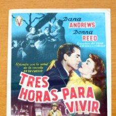 Cine: TRES HORAS PARA VIVIR - DANA ANDREWS, DONNA REED - CON PUBLICIDAD. Lote 47800796