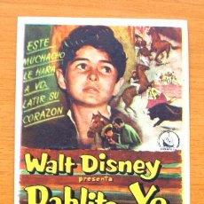 Cine: PABLITO Y YO - WALT DISNEY - PEDRO ARMENDARIZ, ANDRÉS VELASQUEZ - CON PUBLICIDAD. Lote 10491910