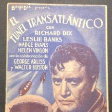 Cine: EL TUNEL TRANSATLÁNTICO. RICHARD DIX. LESLIE BANKS. ODEON CINEMA.. Lote 47891045
