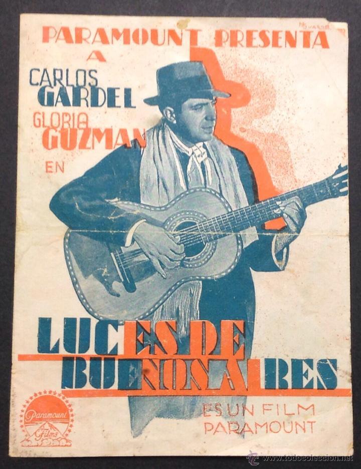 LUCES DE BUENOS AIRES. CARLOS GARDEL. GLORIA GUZMAN. CINEMA CENTRE FRATERNAL. (Cine - Folletos de Mano - Musicales)
