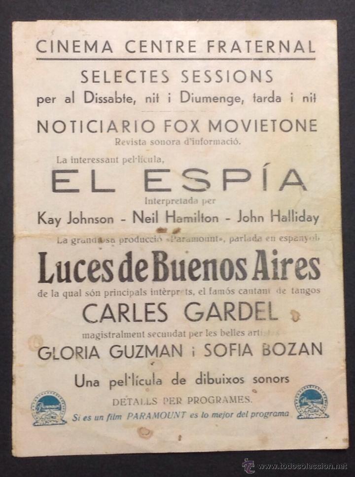 Cine: LUCES DE BUENOS AIRES. CARLOS GARDEL. GLORIA GUZMAN. CINEMA CENTRE FRATERNAL. - Foto 3 - 47892029