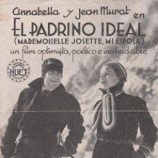 Cine: PROGRAMA DE CINE-FOLLETO EL PADRINO IDEAL CON ANNABELLA Y JEAN MURAT DE EXCLUS. HUET. Lote 47944357