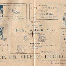 Cine: CINE LOPE DE VEGA-MADRID, PROGRAMA DE MANO, PELICULA - PAN,AMOR Y ...- VITTORIO DE SICA, SOFIA LOREN. Lote 48017604