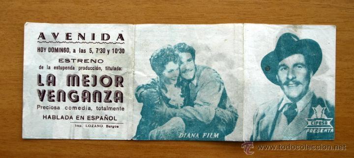 LA MEJOR VENGANZA - AMADEO NAZZARI, ELSA GOIRGI - PUBLICIDAD CINE AVENIDA, BURGOS (Cine - Folletos de Mano - Suspense)