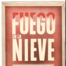 Cine: FUEGO EN LA NIEVE - VAN JOHNSON, JOHN HODIAK, RICARDO MONTALBAN, GEORGE MURPHY - METRO GOLDWYN MAYER. Lote 48394234