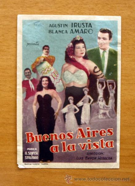 BUENOS AIRES A LA VISTA - AGUSTIN IRUSTA, BLANCA AMARO (Cine - Folletos de Mano - Musicales)