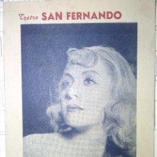 Cine: FOLLETO DE MANO TEATRO DE LA TONTA DEL BOTE DE 1941 JOSITA HERNAN Y ARMANDO CALCO . Lote 48439722