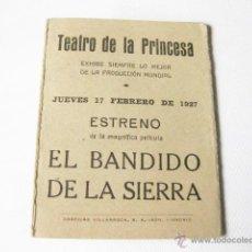 Cine: FOLLETO DE MANO PORTFOLIO DESPLEGABLE DE LA PELICULA EL BANDIDO DE LA SIERRA. ESTRENO DE 1927. Lote 48461567