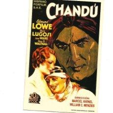 Cine: CHANDÚ, EDMUND LOWE, BELA LUGOSI. Lote 48512384