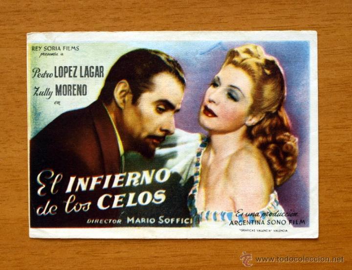 EL INFIERNO DE LOS CELOS - PEDRO LÓPEZ LAGAR, ZULLY MORENO - CON PUBLICIDAD (Cine - Folletos de Mano - Drama)