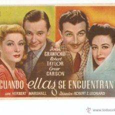 Cine: CUANDO ELLAS SE ENCUENTRAN - JOHN CRAWFORD, ROBERT TAYLOR, GREER GARSON - DIRECTOR ROBERT Z LEONARD. Lote 48745034