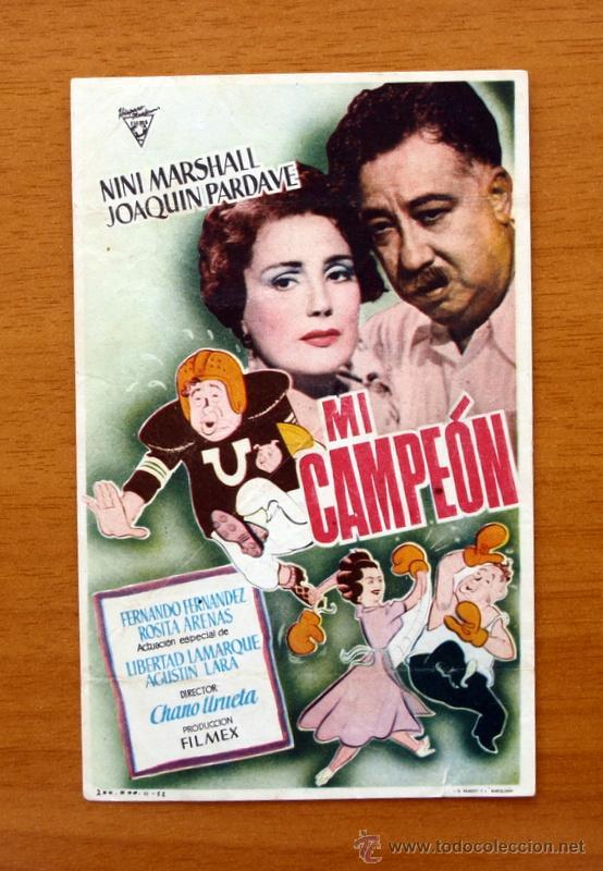 MI CAMPEÓN - NINI MARSHALL, JOAQUIN PARDAVE - CON PUBLICIDAD (Cine - Folletos de Mano - Comedia)