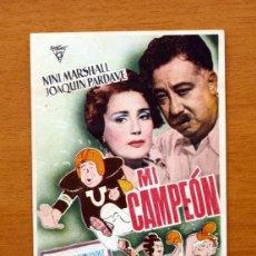 Cine: MI CAMPEÓN - NINI MARSHALL, JOAQUIN PARDAVE - CON PUBLICIDAD. Lote 48862069