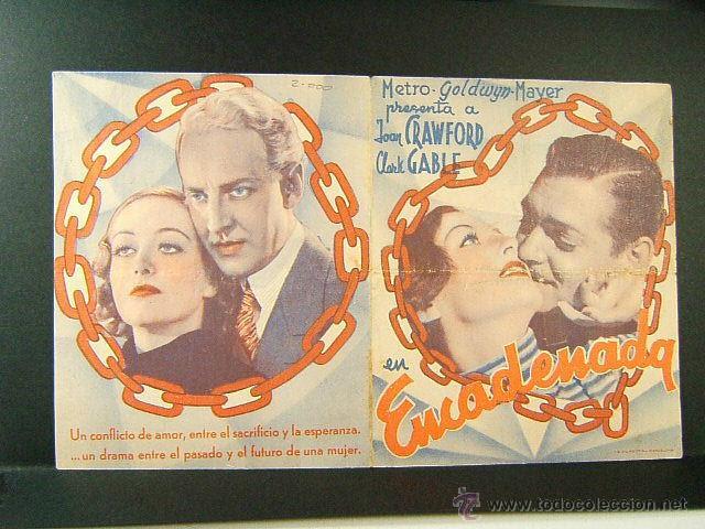 ENCADENADA-PUBLICIDAD EN CATALAN-CLARENCE BROWN-JOAN CRAWFORD-CLAK GABLE-PRINCIPAL MODERN-CINE RARO (Cine - Folletos de Mano - Drama)
