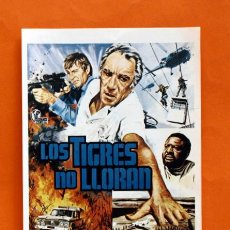 Cine: FOLLETO DE MANO MODERNO - LOS TIGRES NO LLORAN - ANTHONY QUINN - GRAFICAS MARFIL - . Lote 48953377
