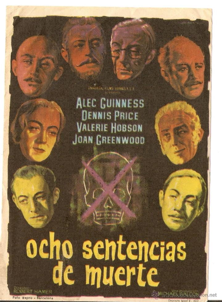 OCHO SENTENCIAS DE MUERTE - ALEC GUINNESS, DENNIS PRICE, VALERIE HOBSON, JOAN GREENWOOD (Cine - Folletos de Mano - Suspense)