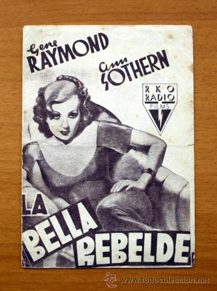 LA BELLA REBELDE - GENE RAYMOND, ANN SOTHERN (Cine - Folletos de Mano - Comedia)