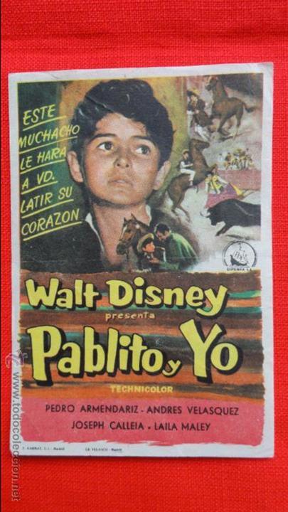 PABLITO Y YO, SENCILLO 1958, PEDRO ARMENDARIZ, WALT DISNEY, CON PUBLICIDAD KURSAAL REUS (Cine - Folletos de Mano - Infantil)