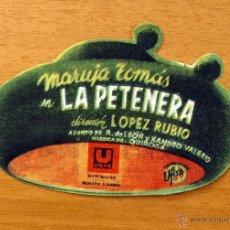 Cine: LA PETENERA - PELICULA DE 1941 - MARUJA TOMÁS - TROQUELADO, PUBLICIDAD CINE TORTAJADA DE ALGEMESI. Lote 49121403