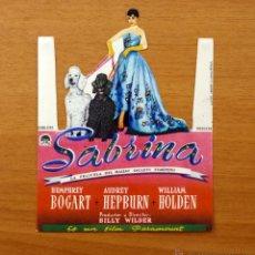 Cine: SABRINA - HUMPHREY BOGART, AUDREY HEPBURN - PROGRAMA TROQUELADO - CON PUBLICIDAD. Lote 49128277