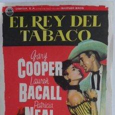 Cine: CINEDIA PRESENTA EL REY DEL TABACO. VERTICAL, SIN PUBLICIDAD. GARY COOPER, LAUREN BACALL. Lote 49152259