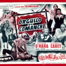 Cine: ORGULLO DE COMANCHE , SENCILLO GRANDE SIN CINE , TEATRO FLORIDA , ORIGINAL , PMD 917. Lote 295586613