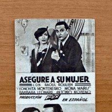 Cine: ASEGURE A SU MUJER - RAOUL ROULIEN - PUBLICIDAD TEATRO PRINCIPAL DE TABERNES. Lote 1176244