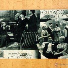 Cine: HOLLYWOOD CONQUISTADO - SPENCER TRACY, JOHN BOLES - PUBLICIDAD GRAN TEATRO. Lote 2390517