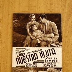 Cine: NUESTRA HIJITA - SHIRLEY TEMPLE, JOEL MCCREA - PUBLICIDAD FOX. Lote 2753256
