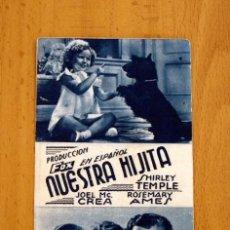 Cine: NUESTRA HIJITA - SHIRLEY TEMPLE, JOEL MCCREA - PUBLICIDAD GRAN TEATRO. Lote 2753270