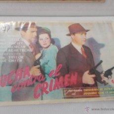 Foglietti di film di film antichi di cinema: LUCHA CONTRA EL CRIMEN SENCILLO SIN PUBLICIDAD. . Lote 49434045