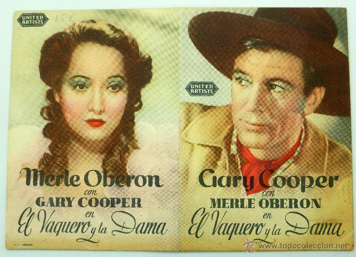 EL VAQUERO Y LA DAMA PROGRAMA DOBLE PELÍCULA GARY COOPER MERLE OBERON HC POTTER CINE CAPITOL AÑOS 40 (Cine - Folletos de Mano - Westerns)