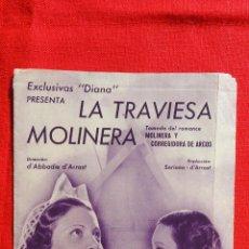 Cine: LA TRAVIESA MOLINERA, PROGRAMA DOBLE EXCLUSIVAS DIANA, 1935, EXCELENTE ESTADO, PUBLI CINEMA BERGADA. Lote 49480318