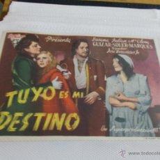 Cine: TUYO ES MI DESTINO SIN PUBLICIDAD.. Lote 49514210