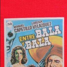 Cine: ENTRE BALA Y BALA, IMPECABLE SENCILLO ORIGINAL MANUEL CAPETILLO LORENA VELAZQUEZ, SIN PUBLICIDAD. Lote 49599616