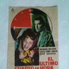Cine: PROGRAMA DE CINE - EL ULTIMO CUARTO DE HORA - SIN PUBLICIDAD - . Lote 49605227