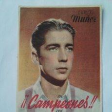 Folhetos de mão de filmes antigos de cinema: PROGRAMA DE CINE - CAMPEONES - CON PUBLICIDAD - NUEVO - FOTO DORSO. Lote 49641182