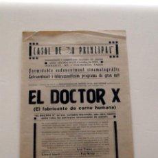 Cine: EL DOCTOR X MICHAEL CURTIZ PROGRAMA CINE DOBLE PASQUIN LOCAL ORIGINAL 1933 CINEMA CATALÀ CASTELLANO. Lote 49784194