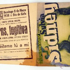 Cine: MARY BURNS FUGITIVA PROGRAMA DOBLE MANO SYLVIA SIDNEY T GALINDO 1938. Lote 49893366