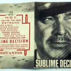 Cine: SUBLIME DECISIÓN PROGRAMA DOBLE MANO CLARK GABLE WALTER PIDGEON CERVANTES AÑOS 30. Lote 49894909