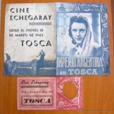 Cine: TOSCA - DOS PROGRAMAS DIFERENTES - IMPERIO ARGENTINA - PUBLICIDAD CINE ECHEGARAY. Lote 32936739