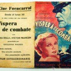 Cine: VÍSPERA COMBATE PROGRAMA MANO DOBLE ANNABELLA VICTOR FRANCEN CINE FUENCARRAL AÑOS 40 . Lote 50037529