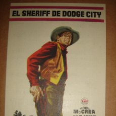Cine: EL SHERIFF DE DODGE CITY. JOEL MCCREA, JULIE ADAMS CINE MARY. Lote 50037751
