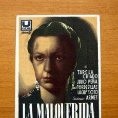 Cine: LA MALQUERIDA - TARSILA CRIADO, JULIO PEÑA - PUBLICIDAD CINE EMPRESA MUNICIPAL - CÁDIZ. Lote 50047137