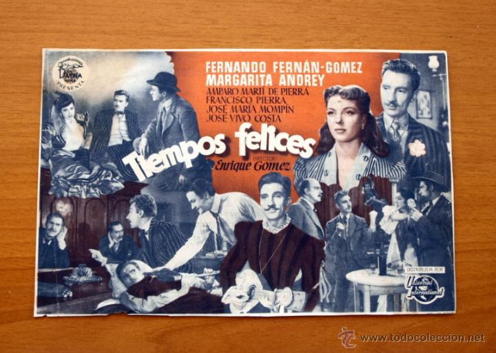 TIEMPOS FELICES - FERNANDO FERNÁN GÓMEZ, MARGARITA ANDREY -PUBLICIDAD TEATRO DEL CARMEN VÉLEZ-MÁLAGA (Cine - Folletos de Mano - Clásico Español)