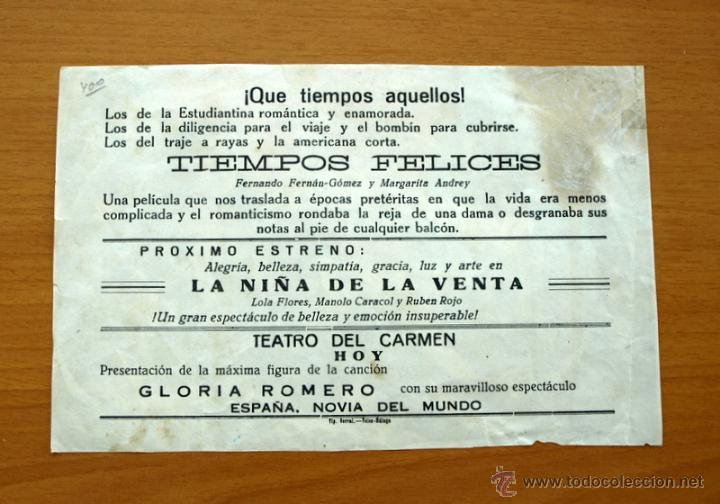 Cine: Tiempos felices - Fernando Fernán Gómez, Margarita Andrey -Publicidad Teatro del Carmen Vélez-Málaga - Foto 2 - 50102024