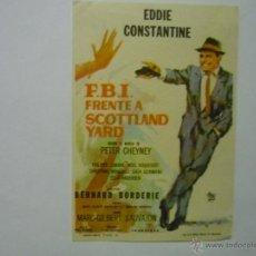 Folhetos de mão de filmes antigos de cinema: PROGRAMA F.B.I.FRENTE A SCOTTLAND YARD-EDDIE CONSTANTINE. Lote 50267310